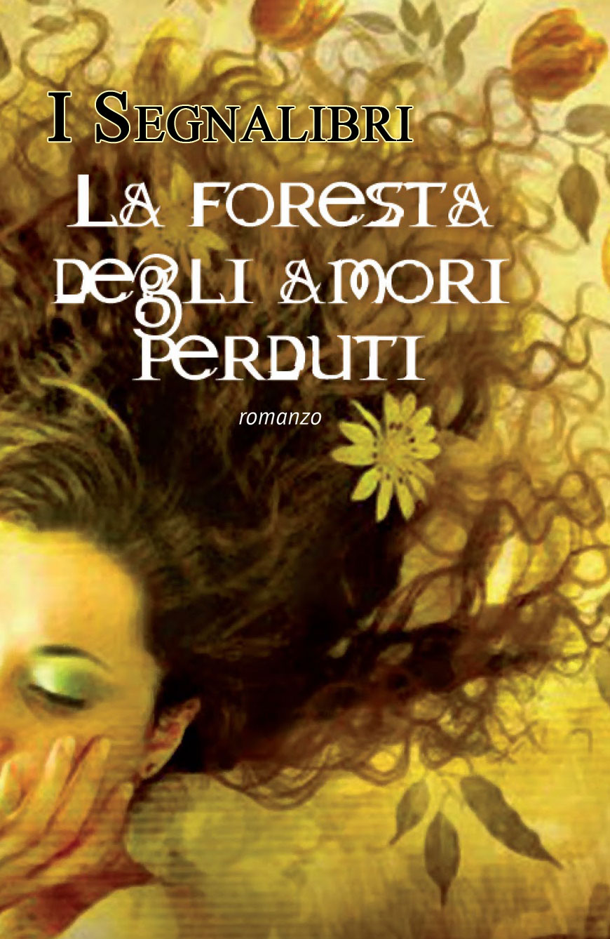 Segnalibri/Bookmarks: La foresta degli amori perduti