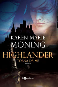 Highlander, Torna da me di Karen Marie Moning