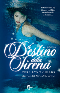 IL DESTINO DELLA SIRENA di Tera Lynn Childs - Fins 2