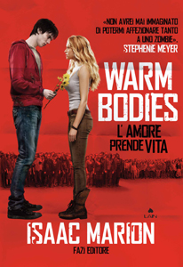 Warm Bodies di Isaac Marion - Warm Bodies 1