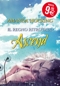 Ascend. Il regno ritrovato di Amanda Hocking - Trylle #3