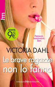 le brave ragazze non lo fanno di Victoria Dahl + Giftaway