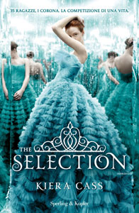 The Selection di Kiera Cass - The Selection #1