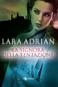 La signora della tentazione di Lara Adrian - (Warrior #1)