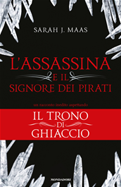 L'Assassina e il Signore dei Pirati - Throne of Glass #0.1 - ebook gratis
