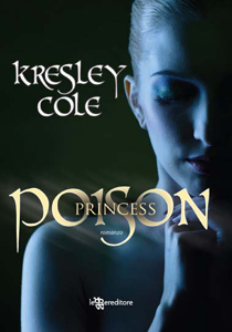 Poison Princess di Kresley Cole - The Arcana Chronicles 1