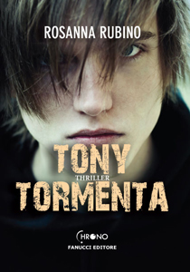 Tony Tormenta di Rosanna Rubino