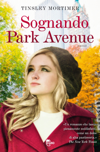 Sognando Park Avenue di Tinsley Mortimer