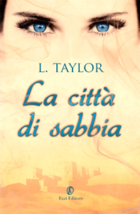 La citt di sabbia di Laini Taylor - Daughter of Smoke and Bone #2