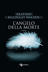 Langelo della morte di Heather Killough-Walden - Lost Angels 3 di 3