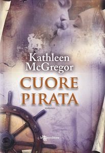 Cuore Pirata di Kathleen McGregor - Saga del Mar dei Caraibi #2