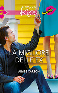 LA MIGLIORE DELLE EX di AIMEE CARSON
