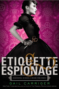 Etiquette & Espionage di Gail Carriger - Finishing School #1