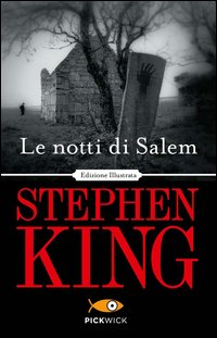 Le notti di Salem. Ediz. illustrata Stephen King