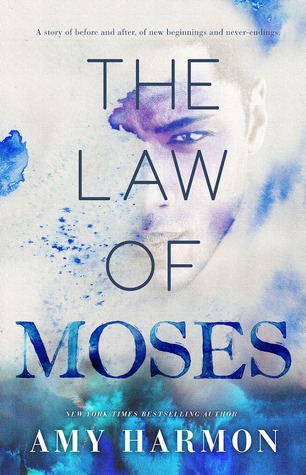 The Law of Moses May Harmon