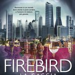 Review Claudia Gray, Firebird la caccia (Firebird 1)