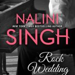REVIEW Nalini Singh, Rock Wedding (Rock Kiss 4)