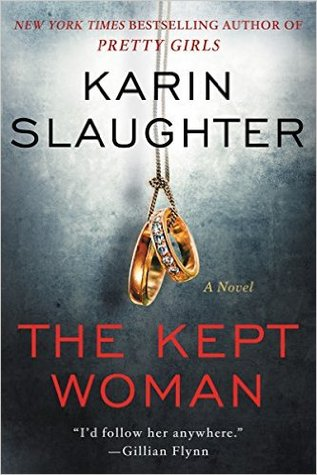 The Kept Woman (Will Trent #8) by Karin Slaughter