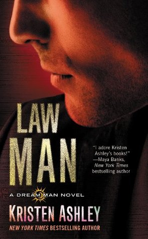 Law Man (Dream Man #3) by Kristen Ashley