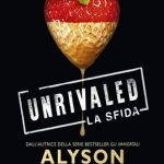 REVIEW Alyson NOËL, Unrivaled la sfida (Beautiful Idols 1)
